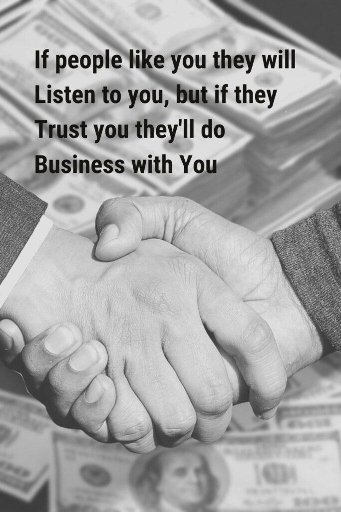 If people like you but do business with you - Inspirational business quote for businessmen success
