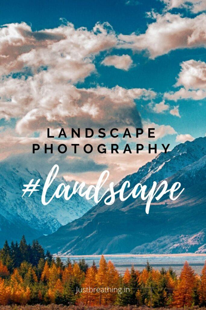 Instagram hashtags for #landscape and landscape photography hashtags