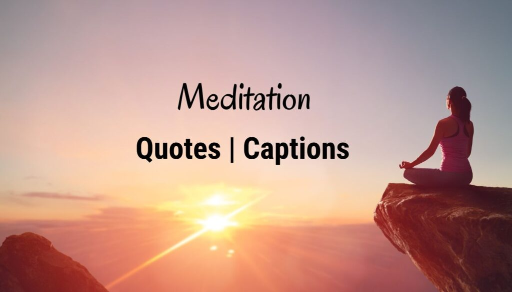 What is Meditation? - Quotes | Caption And Best Quotes On Meditation Ever