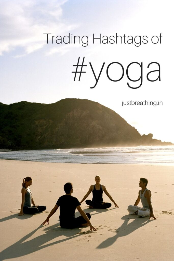 Trading Hashtags of yoga for a Yoga teacher or Yoga instructor or Yoga Trainer