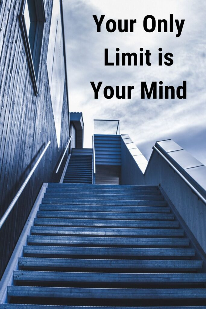 Your only limit is your mind - Inspirational business quotes about business growth