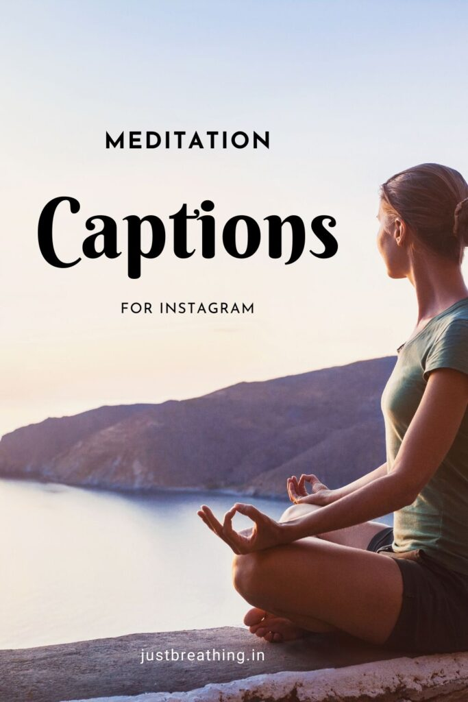 best Captions & quotes of meditation for Instagram