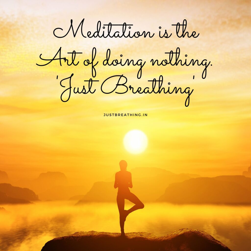 best Captions & quotes of meditation for Instagram- Justbreathing.in