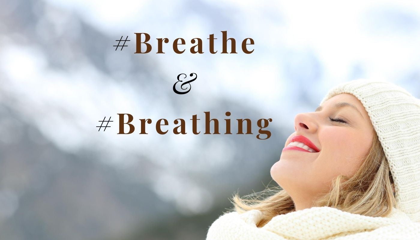 #breathe and Breathing hashtags for Instagram & Quotes of Just Breathe