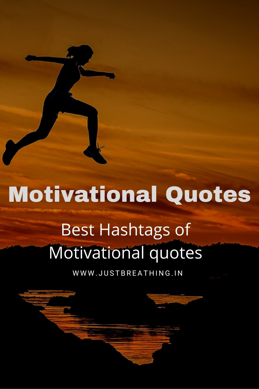 Best motivational quotes hashtags for inspirational quotes.