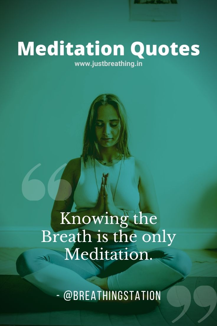 Meditation quotes and meditation captions for daily meditators just breathing