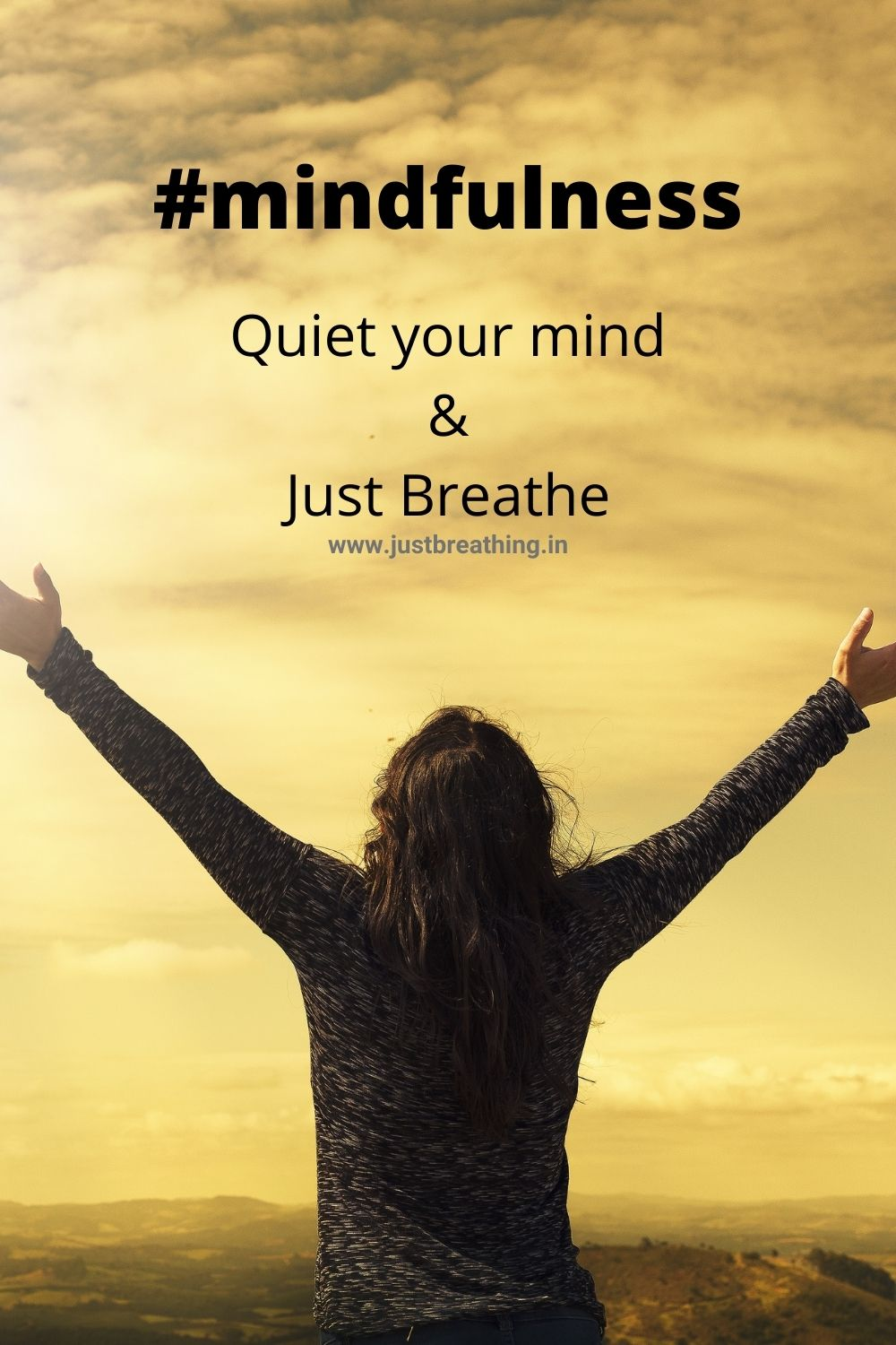 mindfulness hashtags to quiet your mind and just breathe. Best hashtags of mindfulness