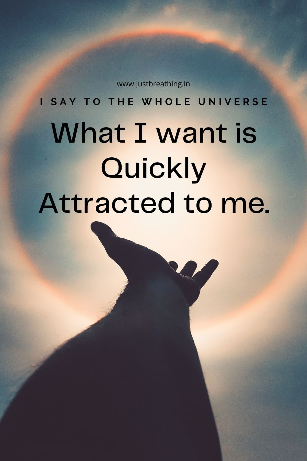 quickly attract the universe to manifesting the life you want